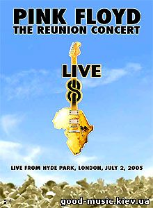 Pink Floyd, 2005 - The Reunion Concert (Live 8)