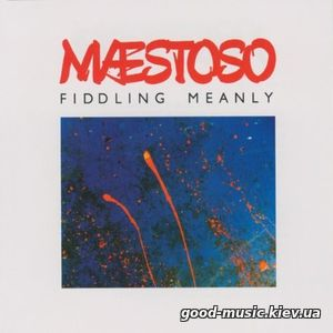 Woolly Wolstenholme's Maestoso, 2005 - Fiddling Meanly