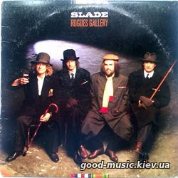 Slade, 1985 - Rogues Gallery [LP]