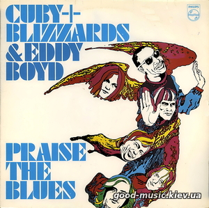 Cuby + Blizzards & Eddy Boyd, 1977 ‎– Praise The Blues [LP]