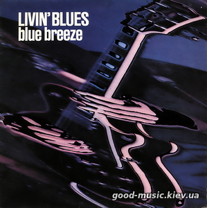 Livin' Blues, 1976 - Blue Breeze [LP]