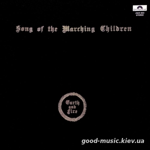 Earth and Fire, 1971 - Song Of Marching Children [LP]