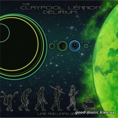 Статья The Claypool Lennon Delirium — «Lime and Limpid Green»